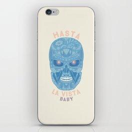 Hasta la vista, baby iPhone Skin