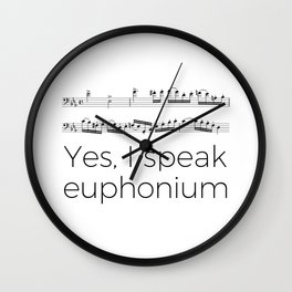 Do you speak euphonium? Wall Clock