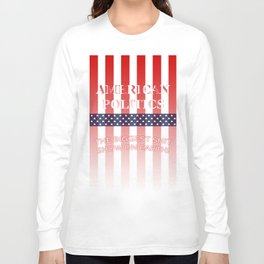 The Biggest Shit Show On Earth Long Sleeve T-shirt