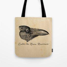 Nevermore - Edgar Allan Poe - Quoth the Raven Tote Bag