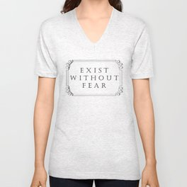 Exist Without Fear Unisex V-Neck