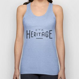 Our Heritage Unisex Tank Top