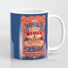 The Greatest Show Coffee Mug