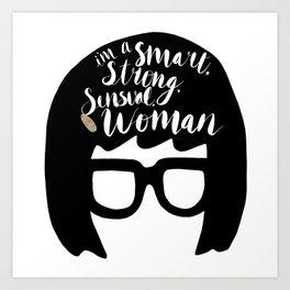 Smart, Strong, Sensual Art Print