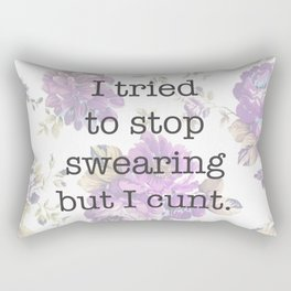 but I cunt Rectangular Pillow