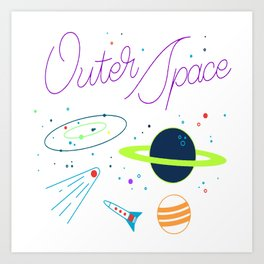 Outer Space! Art Print