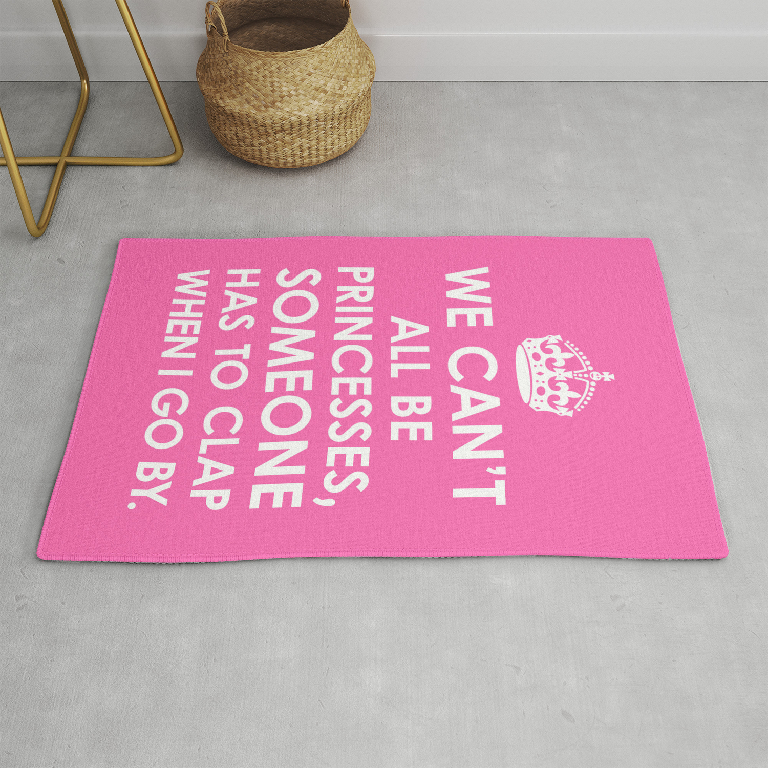 Picture of: We Can T All Be Princesses Hot Pink Rug By Creativeangel Society6