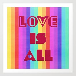 Love is all Art Print