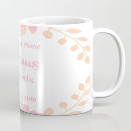 More Precious Than Jewels Coffee Mug