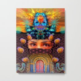 When Seeking The Divine, Please Leave Your Ego At The Door Metal Print