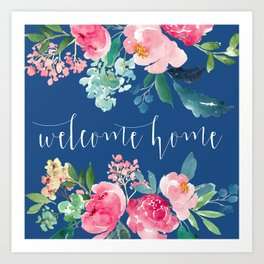 Welcome Home Blue and Pink Floral Art Print