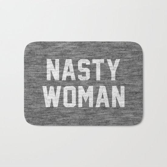 Nasty Woman - dark version Bath Mat