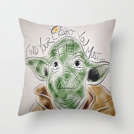 Find Your Light, You Must Throw Pillow