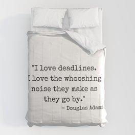 Deadlines Douglas Adams Quote Comforters