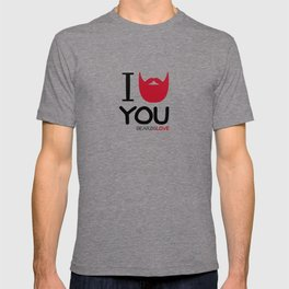 I BEARD YOU T-shirt