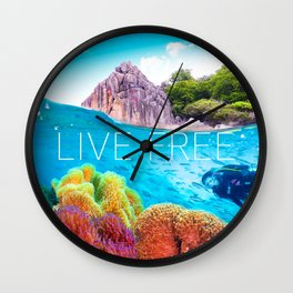 Positive tropical motivation: Live free #8 Wall Clock