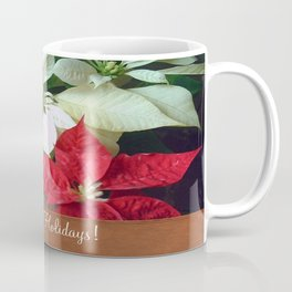Mixed Color Poinsettias 2 Happy Holidays S1F1 Coffee Mug