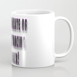 Stand Back Coffee Mug
