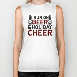 I Run On Beer & Holiday Cheer, Funny, Quote Biker Tank