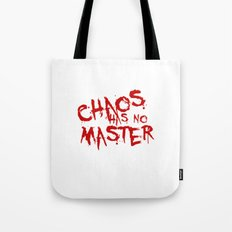 Chaos Has No Master Blood Red Graffiti Text Tote Bag