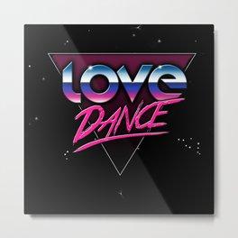 Love dance 80's Metal Print