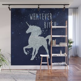 Whatever Bitch, Funny, Pretty, Quote Wall Mural