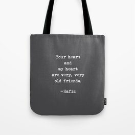 Hafiz - Old Friends Heart Quote (Charcoal Black) Tote Bag