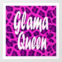 GLAM QUEEN Art Print
