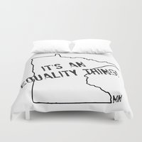minnesota Duvet Covers featuring Minnesota Equality by The Happy Taurus