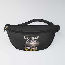 Live Ugly Fake Your Death Retro Opossum Fanny Pack