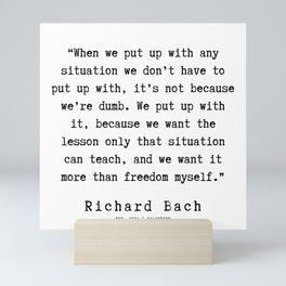 62   | Richard Bach Quotes | 190916 Mini Art Print