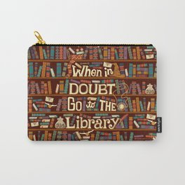 Go to the library Carry-All Pouch