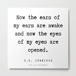 50   | E.E. Cummings Quotes | 200110 Metal Print