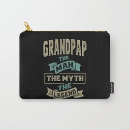Grandpap The Myth The Legend Carry-All Pouch