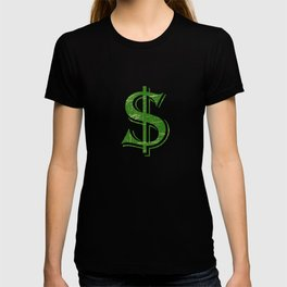 """""""Dollars"""" tee design. Perfect gift to your money lover friends and family. Go grab yours too!  T-shirt"""