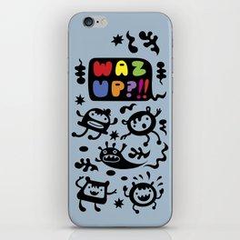 Waz Up? iPhone Skin