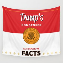 Trump's Alternative Facts Soup Wall Tapestry