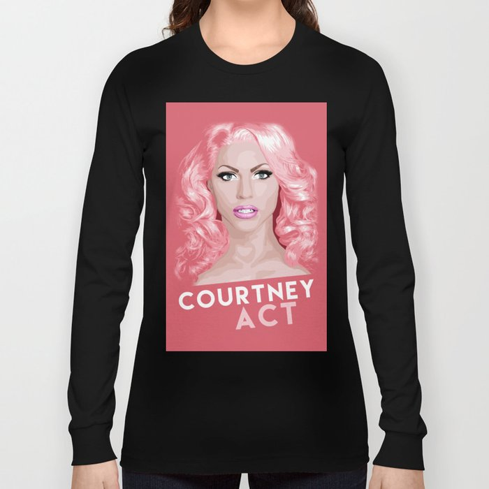 Courtney Act, RuPaul's Drag Race Queen Long Sleeve T-shirt