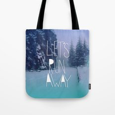 Let's Run Away: Rainier National Forest, Oregon Tote Bag