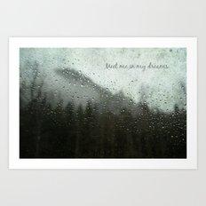Meet Me In My Dreams... Art Print