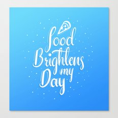 Food Brightnes My Day Canvas Print