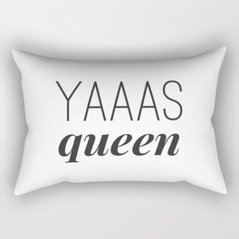 Yaaas Queen Rectangular Pillow