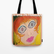 My God, I'm FABULOUS! Tote Bag