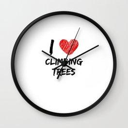 I Love Climbing Trees Wall Clock