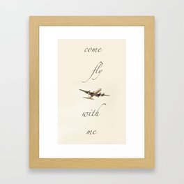 Come Fly With Me 2 Framed Art Print
