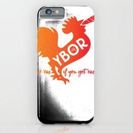 Ybor City | smoke 'em if you got 'em iPhone Case