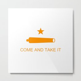 Texas Come and Take It Flag - Orange Metal Print