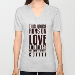 This House Runs on Coffee Poster Unisex V-Neck