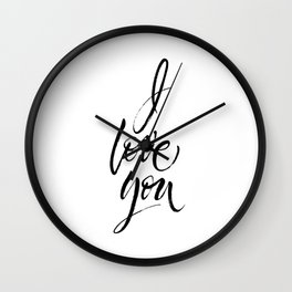 I Love You. Dry brush lettering. Modern calligraphy poster in expressive style Wall Clock