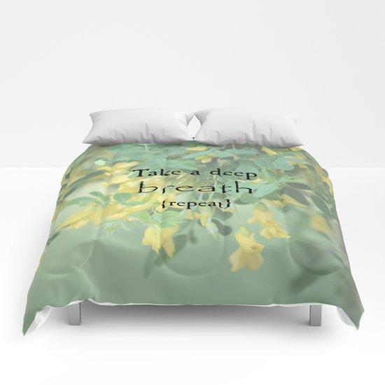 Take A Deep Breath Comforters